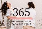 365 Oportunidades Para Ser Feliz! Vem 2019!