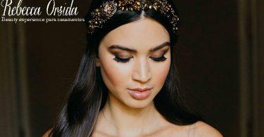 Rebecca Orsida: beauty experience para casamentos